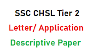 Letter and Application Writing for SSC CHSL 2019 Tier 2 Descriptive Paper | SSC CHSL Letter Writing