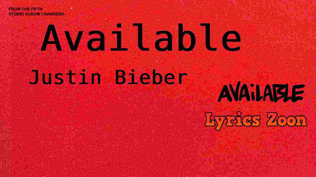 Available Lyrics by Justin Bieber