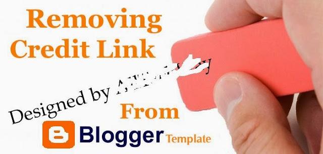 5 Cara menghapus dan Menghilangkan Credit Link Blogger
