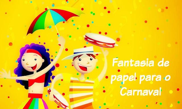 fantasia de papelão para o Carnaval