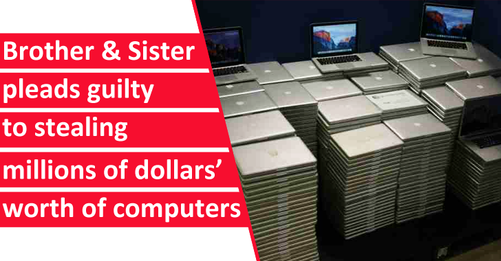 Brother and Sister Pleads Guilty for Stealing & Selling Hundreds of Laptops from University