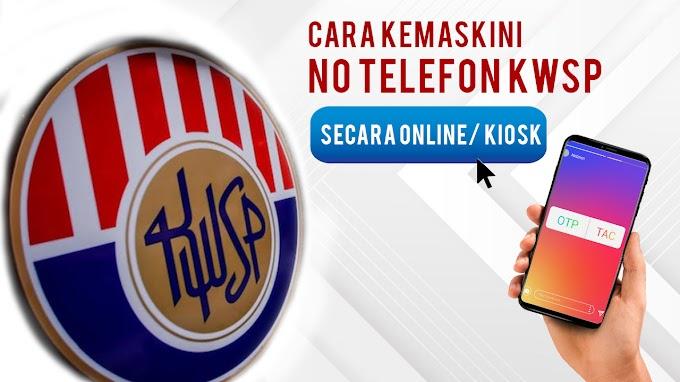 Cara Kemaskini No Telefon KWSP Secara Online/ Kiosk (OTP/ TAC)