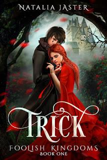 Trick (Foolish Kingdoms #1) by Natalia Jaster