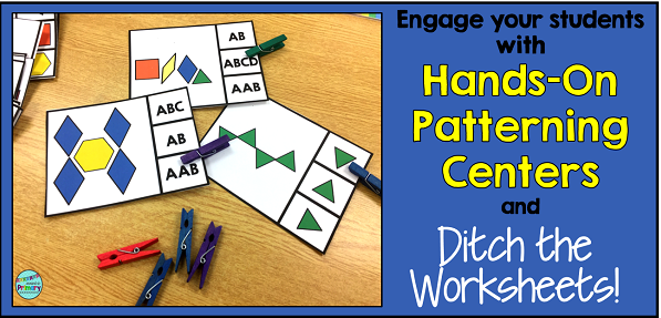 Stop using worksheets and start using hands on activities to teach your patterning unit.