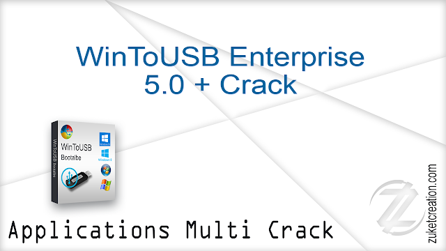 WinToUSB Enterprise 5.0 + Crack