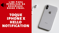 Toque para iPhone, iPhone X Hello Notification