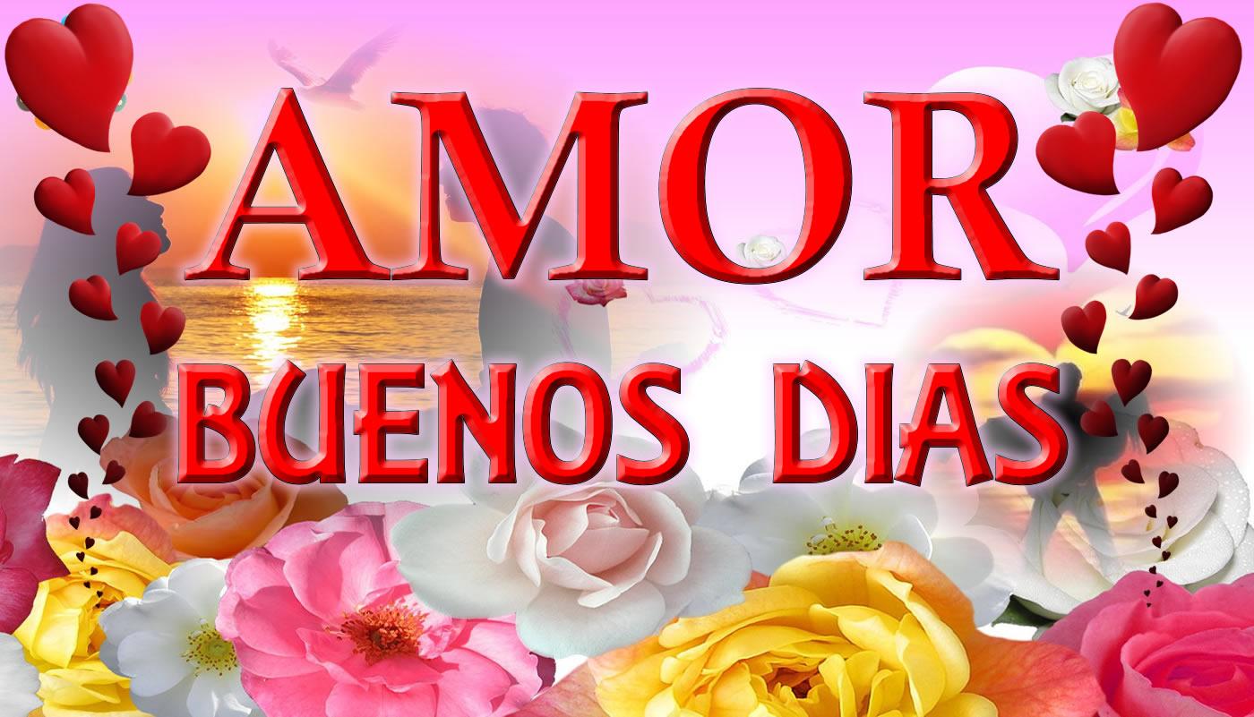 Frases De Amor Con Imagenes De Buenos Dia: Imagenes De Buenos Dias Con Frases De Amor