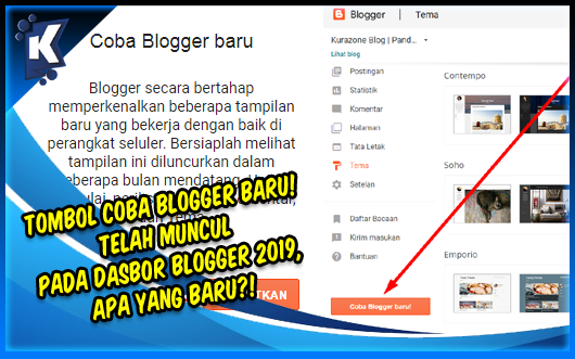 Tombol Coba Blogger Baru! Telah Muncul pada Dasbor Blogger 2019, Apa yang Baru?!