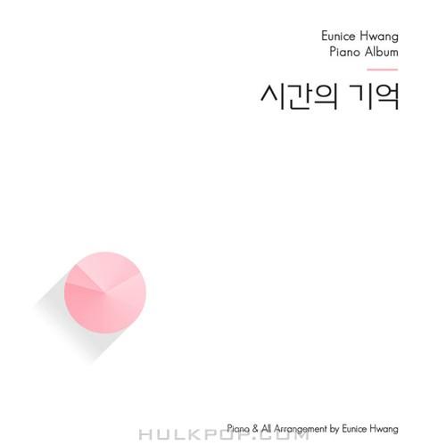 Eunice Hwang – Eunice Hwang Piano Album – EP