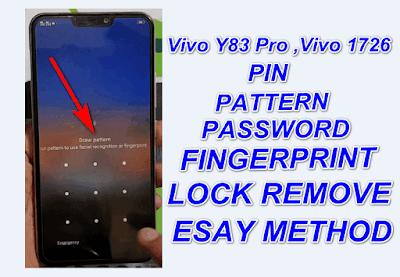 Remove Vivo Y83 Pro,Vivo 1726 Pin,Pattern,Fingerprint & Password Lock