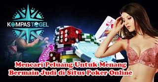 Mencari Peluang Untuk Menang Bermain Judi di Situs Poker Online