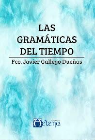 Las gramáticas del tiempo (Takara, 2017)