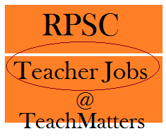 image : RPSC Teacher Jobs 2018 : Headmaster School Exam 2018 Recruitment @ TeachMatters