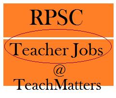 image : RPSC Teacher Jobs 2021: Headmaster School Exam 2018 Recruitment @ TeachMatters