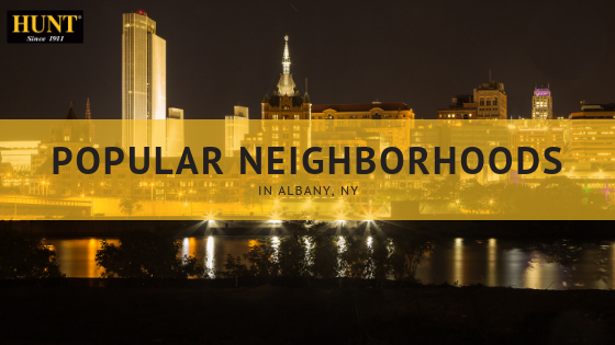 Popular Neighborhoods In Albany - HUNT Real Estate Corporation Blog