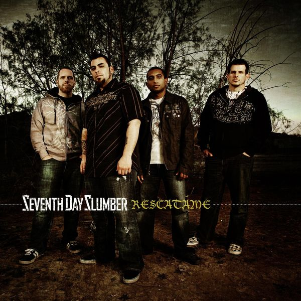 Seventh Day Slumber – Rescatame 2008