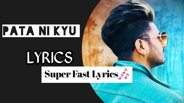 Pata Ni Kyu Song Lyrics - G khan