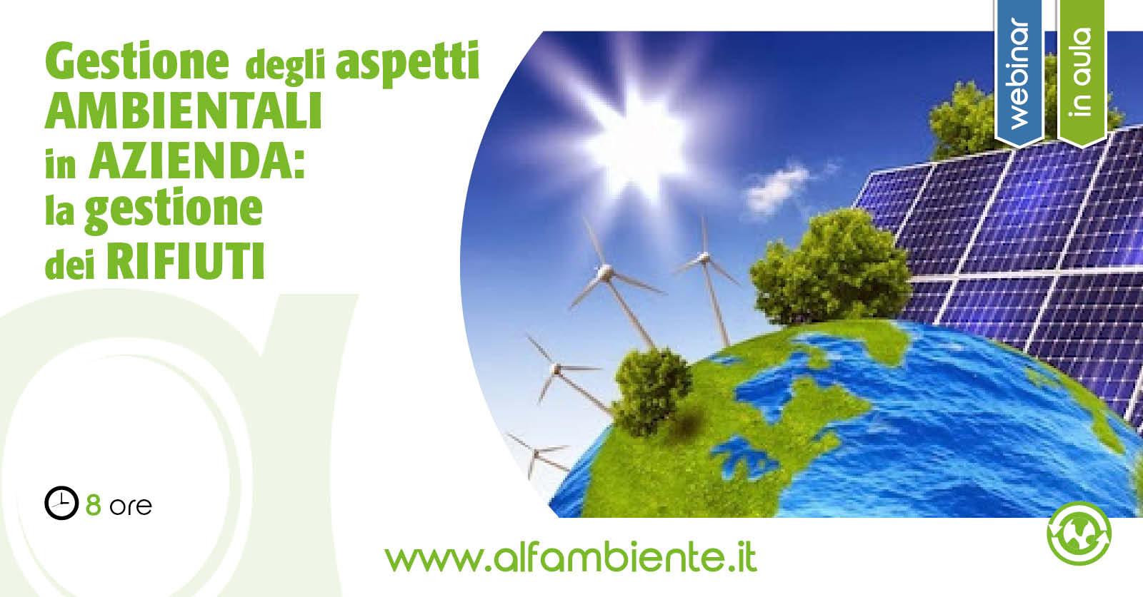 Gestione degli aspetti ambientali in azienda: la gestione dei rifiuti (contenuti aggiornati al D. Lgs. 116/2020)