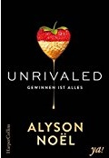 https://www.amazon.de/Unrivaled-Gewinnen-alles-Alyson-Noel/dp/395967029X/ref=sr_1_1?ie=UTF8&qid=1483815079&sr=8-1&keywords=unrivaled