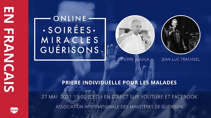 AIMG | 🔥 Soirée Miracles & Guérisons 🙏🏼