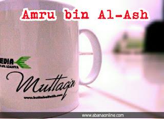 Kisah Amru bin Al-Ash Seorang Pahlawan Islam yang Beriman Sebelum Masuk Islam