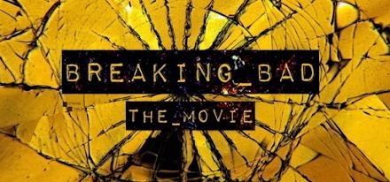 Breaking Bad - The Movie | Unser Filmtipp