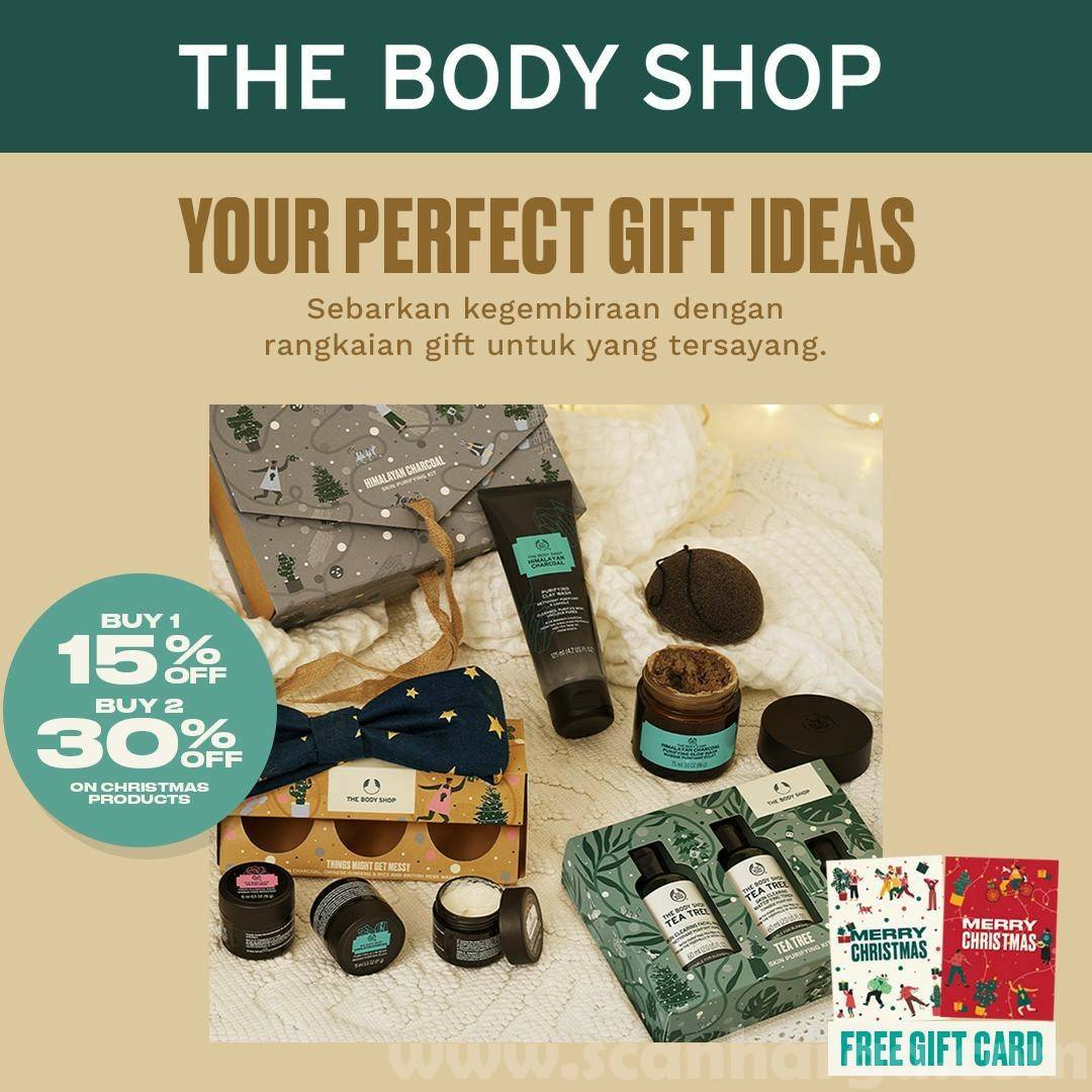 THE BODY SHOP Promo Christmas Gift - Buy 1 Disc 15% Buy 2 Disc 30% FREE Gift Card