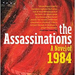 The lingering pain (Book Review: Vikram Kapur's The Assassinations - A Novel of 1984)