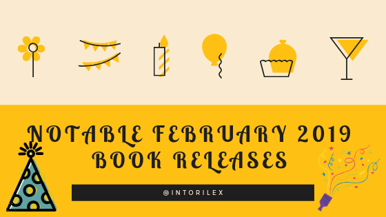 Notable February 2019 Releases, InToriLex