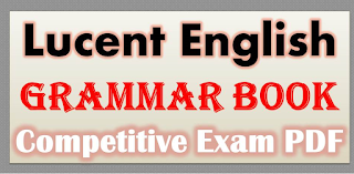 Lucent English Grammar Book for Competitive Exam PDF