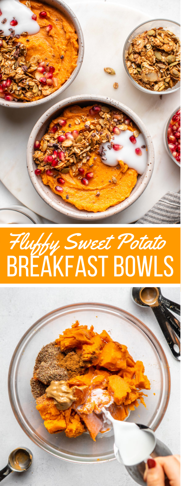 FLUFFY SWEET POTATO BREAKFAST BOWLS – VEGAN & GRAIN FREE #vegetarian #glutenfree