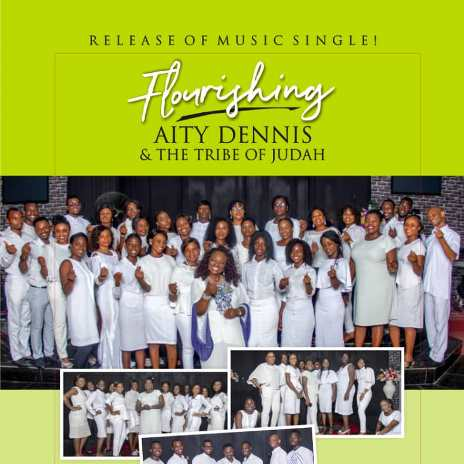 Music: Aity Dennis - Flourishing Ft. Tribe Of Judah | @AityDennis