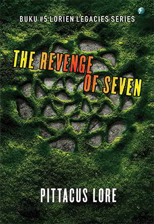 berai Perlawanan yang baru saja dimulai pupus sudah The Revenge Of Seven - The Lorien Legacies 5 PDF Karya Pittacus Lore