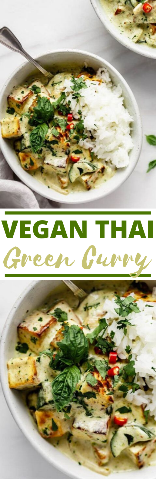 Thai Green Curry Tofu #vegan #recipes #dinner #vegetarian #curry