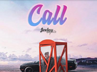 Joeboy—_–CALL