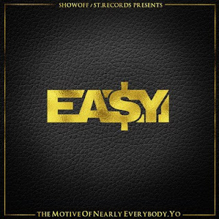 Ea$y Money - The Motive Of Nearly Everybody, Yo (2015) [CD] [FLAC]