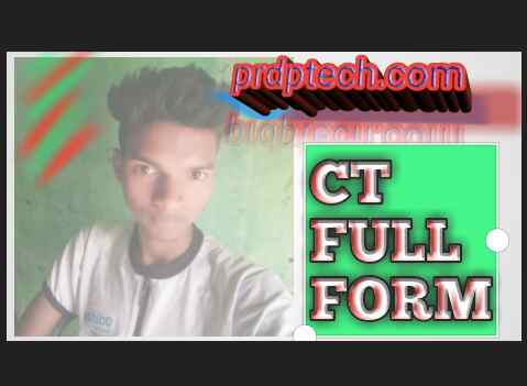CT ka full form kya hai. CT full form. CT course ka full form kya hota hai. CT course full form in hindi. CT full form in hindi. CT course kya hota hai. Full form of CT in hindi mein.