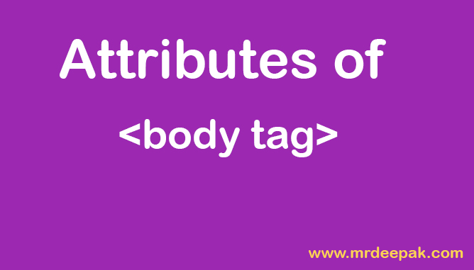 Body Tag in html