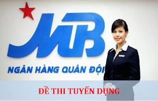 Đề thi Ngân hàng Quân đội MB Quảng Ninh năm 2020
