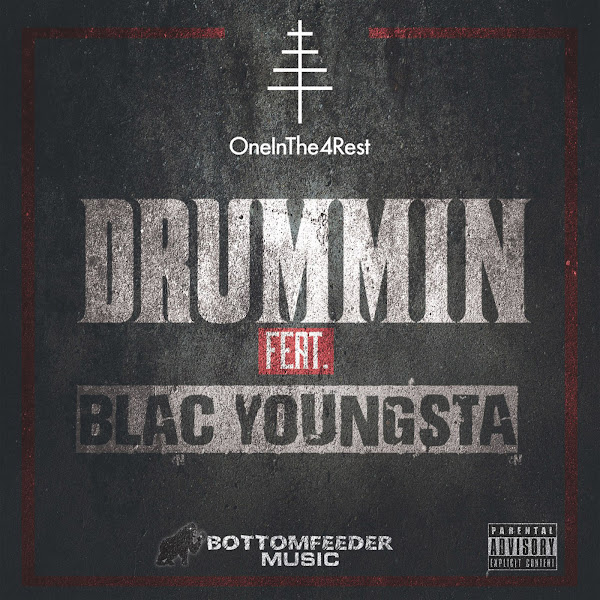 OneInThe4Rest - Drummin (feat. Blac Youngsta) - Single  Cover