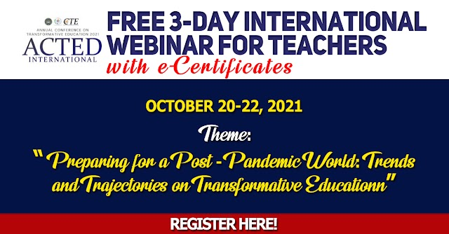 """FREE 3-DAY INTERNATIONAL WEBINAR FOR TEACHERS """"Preparing for a Post-Pandemic World: Trends and Trajectories on Transformative Education"""" 