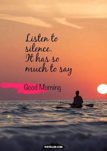 116 Inspirational Good Morning Quotes With Images