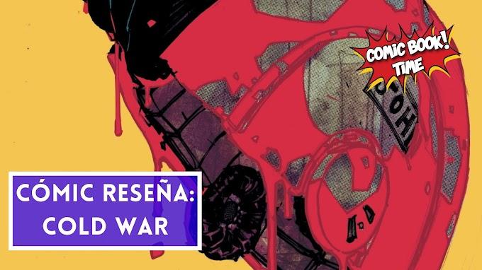 """Cómic reseña: """"Cold War"""" de Christopher Sebella y Hayden Sherman"""
