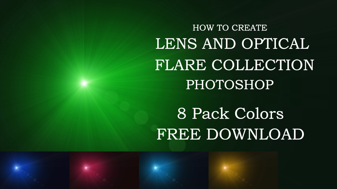 Cc Tutorial Optical Flare Collection Photoshop Cc Tutorial Free Download