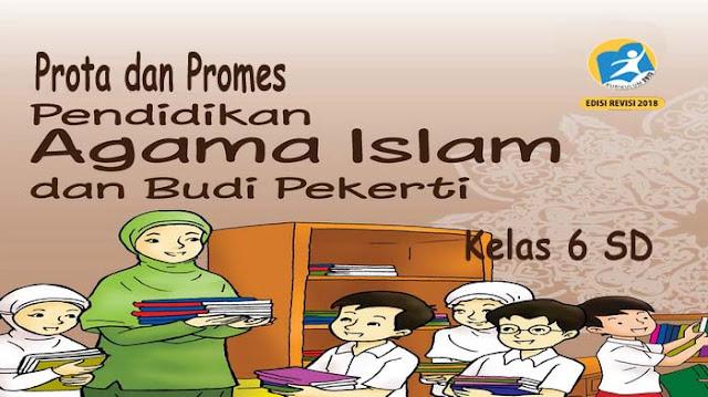 Prota dan Promes PAI dan BP Kelas 6 SD K13 Revisi 2018