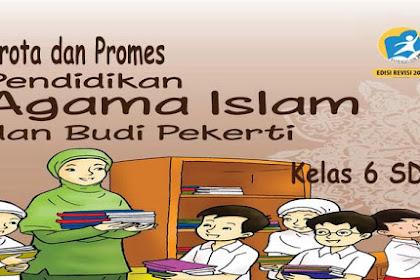 Prota dan Promes PAI BP Kelas 6 SD K13 Revisi 2018