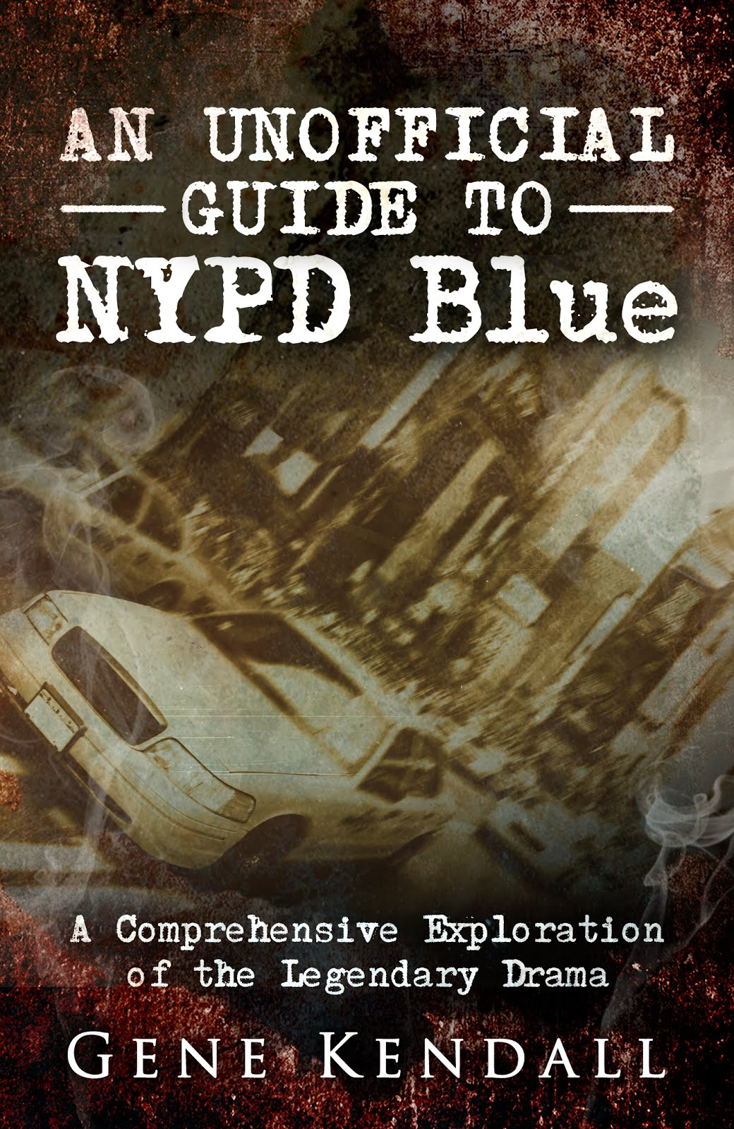An Unofficial Guide to NYPD Blue