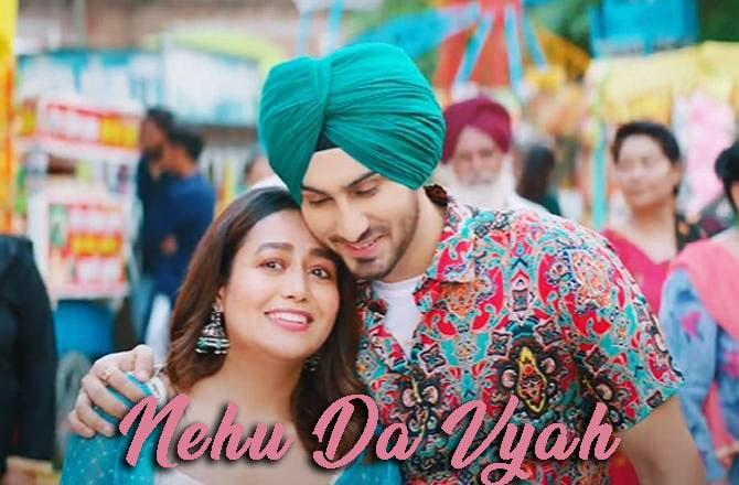 Nehu Da Vyah Lyrics in English :- Neha Kakkar | Rohanpreet Singh