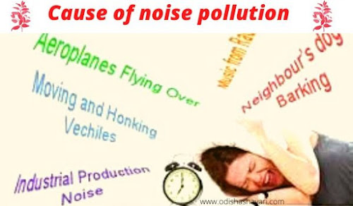 Cause of noise pollution