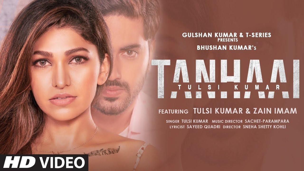 Tanhaai Lyrics Tulsi Kumar